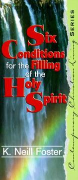 Cover of: Six Conditions for the Filling of the Spirit (Contemporary Christian Living)