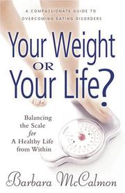 Cover of: Your Weight or Your Life?