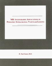 Cover of: Mr Angiography Applications in Pediatric Intracranial Vascular Lesions