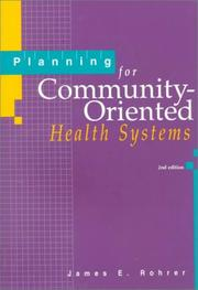 Cover of: Planning For Community-oriented Health Systems