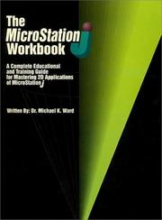 Cover of: The MicroStation J Workbook