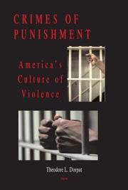 Cover of: Crimes of Punishment | Theodore L. Dorpat