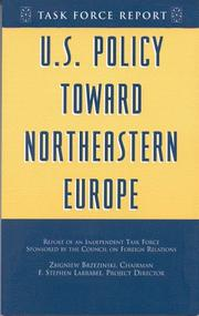 Cover of: U.S. Policy Toward Northeastern Europe: Report of an Independent Task Force