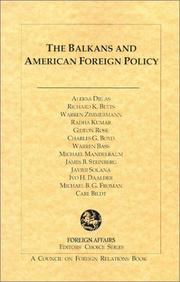 Cover of: The Balkans and American Foreign Policy (Editors' Choice Series)