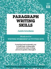 Cover of: Paragraph Writing Skills (Ready-To-Use Writing Workshop Activities Kits) | Judith Schifferle