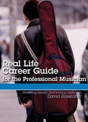 Cover of: BERKDVD REAL LIFE CAREER GUIDE FOR THE PROFESSIONAL MUSICIAN