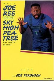 Cover of: Joe Ree and the Sky High Pea Tree and Other Stories