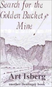 Cover of: The Search for the Gold Bucket Mine
