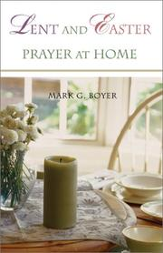Cover of: Lent and Easter Prayer at Home | Mark G. Boyer