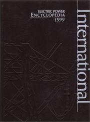 Cover of: International Electric Power Encyclopedia 1999 | Pennwell