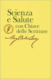 Cover of: Science and Health With Key to the Scriptures (Scienza E Salute Con Chiave Della Scritture)