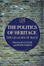 Cover of: The Politics of Heritage