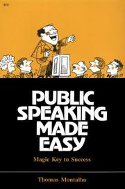 Cover of: Public Speaking Made Easy | Thomas Montalbo