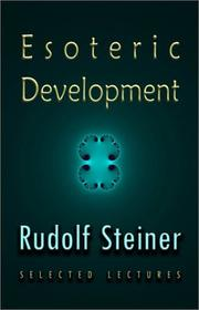 Cover of: Esoteric development: selected lectures and writings