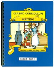 Cover of: Classic Curriculum Writing Workbook Series 4 - Book 1 | Rudolph Moore; Betty Moore