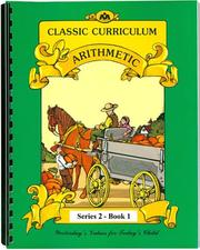 Cover of: Classic Curriculum Arithmetic Workbook Series 2 - Book1 | Rudolph Moore; Betty Moore
