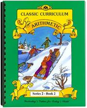 Cover of: Classic Curriculum Arithmetic Workbook Series 2 - Book 2 | Rudolph Moore; Betty Moore