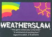 Weatherslam: The Game Where the Skys the Limit!