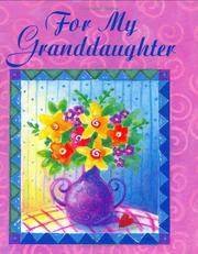 Cover of: For My Granddaughter