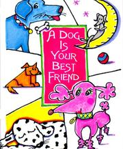 Cover of: A Dog Is Your Best Friend (Petites)