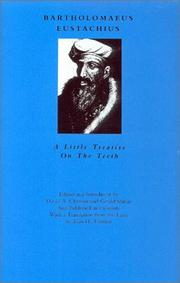 Cover of: A Little Treatise On The Teeth (Dental Classics in Perspective, 2) | Bartolomeo Eustachi