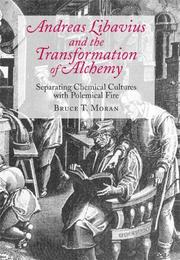 Cover of: Andreas Libavius and the transformation of alchemy