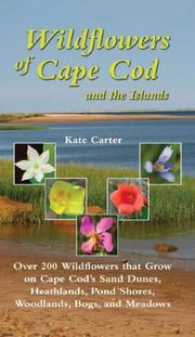 Cover of: Wildflowers of Cape Cod & the Islands | Kate Carter