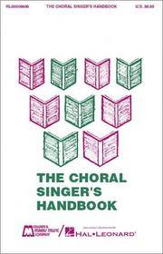 Cover of: The choral singer's handbook