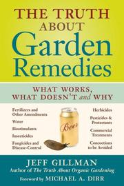 Cover of: The Truth About Garden Remedies | Jeff Gillman