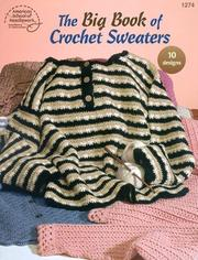 Cover of: The Big Book of Crochet Sweaters