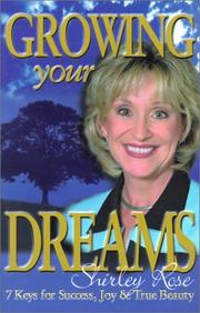 Cover of: Growing Your Dreams | Shirley Rose