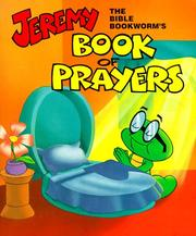 Jeremy Book of Prayers (Jeremy the Bible Bookworm) by Roberta Letwenko