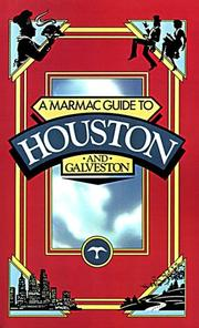 Cover of: Marmac Guide to Houston and Galveston (Marmac Guides)