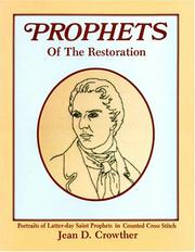 Cover of: Prophets of the Restoration | Jean D. Crowther