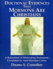 Cover of: Doctrinal Evidences That Mormons Are Christians | Duane S. Crowther