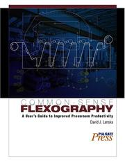 Cover of: Common-Sense Flexography | David J. Lanska
