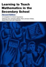 Cover of: Learning to Teach Mathematics in the Secondary School (Learning to Teach Subjects in the Secondary School)
