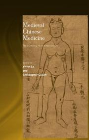 Medieval Chinese medicine by Vivienne Lo