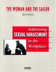 Cover of: Addressing Sexual Harassment in the Workplace, The Woman and the Sailor Activity | Pfeiffer & Company