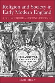 Cover of: Religion and Society in Early Modern England  A Sourcebook | David Cressy
