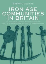 Cover of: Iron Age Communities in Britain | Barry Cunliffe