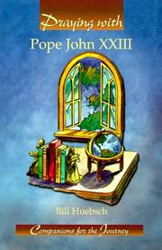 Cover of: Praying With Pope John Xxiii (Companions for the Journey)