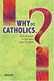 Cover of: Why Do Catholics...? | Michael J. Daley
