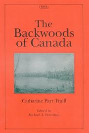 Cover of: The Backwoods Of Canada (Centre for Editing Early Canadian Texts)