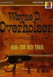 Cover of: Ride the Red Trail | Wayne D. Overholser