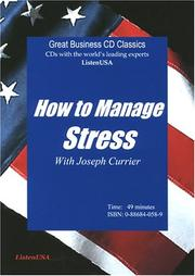 Cover of: How to Manage Stress | Joseph Currier