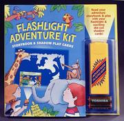 Cover of: Flashlight Adventure Kit: Storybook and Shadow Play Cards