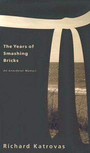 Cover of: The Years of Smashing Bricks