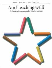 Cover of: Am I Teaching Well? Self-Evaluation Strategies for Effective Teachers | Vesna Nikolic