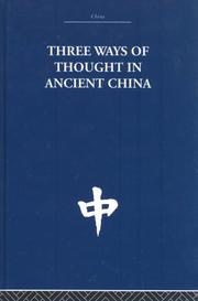 Cover of: Three Ways of Thought in Ancient China
